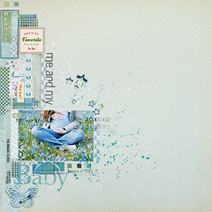 me & my baby :: because of you (ania-maria) Tags: flowers blue baby stars ma layout spring lo ils xoxo ilowescrap lavenderemotions aniamaria