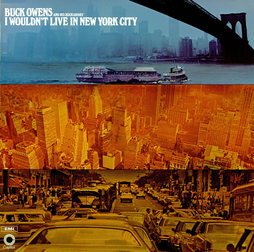 Buck Ownes I Wouldn't Live In New York City LP (1971)
