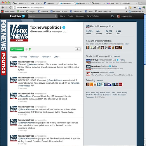foxnewspolitics twitter account was hacked 7/4/2011 by stevegarfield