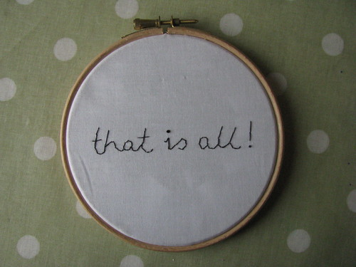 That is all... by Handmade and Heritage
