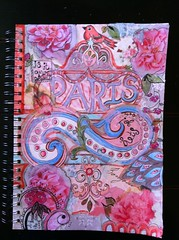 """Dreams Of Paris"" (born 2 b creative) Tags: pink original paris france color art collage paper paint pattern drawing mixedmedia journal creation doodle memory page handpainted pens copic 2012 artjournal journalpage"