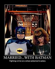 MARRIED...WITH BATMAN (DarkJediKnight) Tags: poster batcave humor fake 1966 batman parody spoof peggy peg catwoman bundy motivational albundy marriedwithchildren edoneill kateysagal