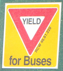 YIELD for Buses (zargoman) Tags: seattle travel bus buses sign for sticker transportation transit decal yield kingcountymetro rcw 4661220