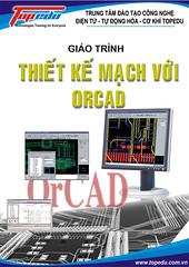 Thiết kế mạch điện tử với ORCAD