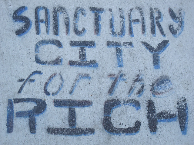 Sanctuary City for the Rich