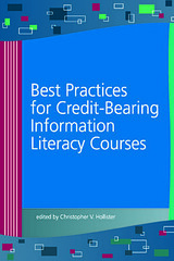 New from ACRL – Best Practices for Credit-Bearing Information Literacy Courses
