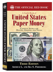 Guide Book of U.S. Paper Money 3rd ed.