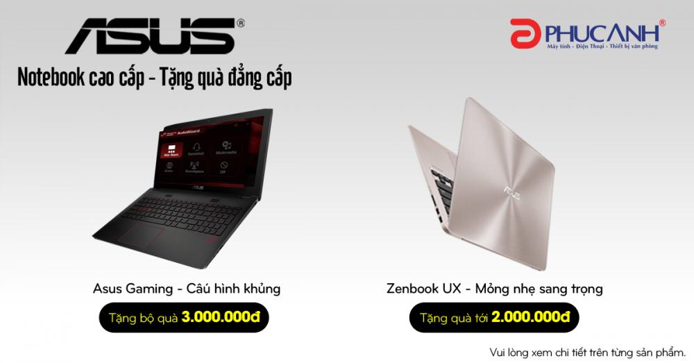 Mua Laptop Asus – Tặng quà đẳng cấp 3.000.000Đ