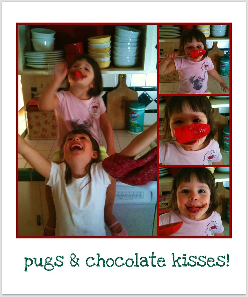Pugs and Chocolate kisses!