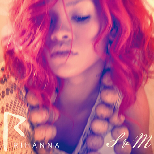 Rihanna - S&M (Official Single Cover)