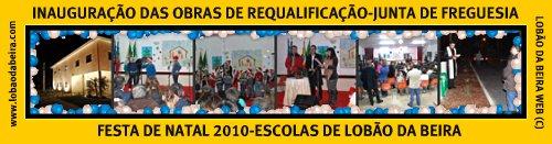 FESTA DE NATAL/ESCOLAS-2010-RE-INAUGURAÇÃO JUNTA DE FREGUESIA