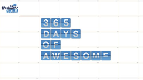 Day 365: 365 Days of Awesome!