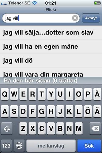 Det blir väldigt märkligt om man googlar Jag vill