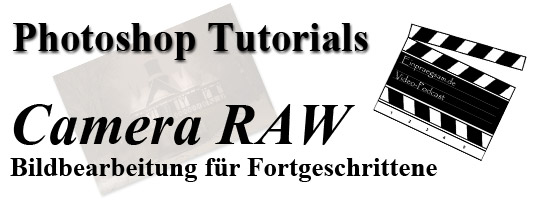Adobe Photoshop Camera RAW-Tutorials