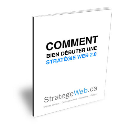 Comment bien débuter une Stratégie Web
