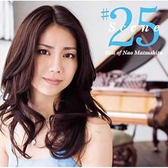 松下奈緒(Nao.Matsushita).-.[Scene25.-.Best.of.Nao.Matsushita].初回生産限定盤.jpg