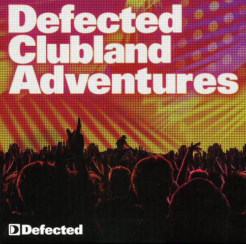 (House, Funky, Disco) VA - Defected Clubland Adventures - Celebrating Defecteds 10 Years In The House. Volume 2 - 2009, FLAC (image+.cue) lossless
