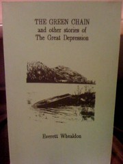Image for The Green Chain and other stories of The Great Depression by Whealdon, Everett