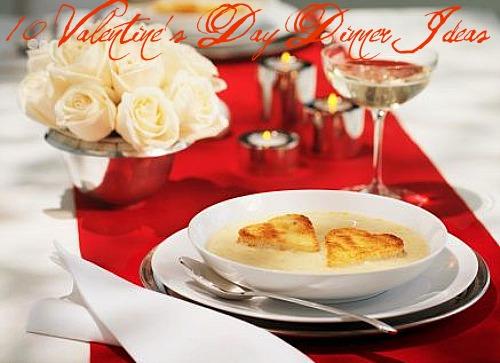 10 Valentine's Day Dinner Ideas