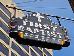 First Baptist Church, Little Rock, AR (Robby Virus) Tags: city church sign downtown neon williams littlerock first baptist arkansas pastor marvell