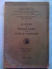 An Outline of Mining Laws of the State of Washington, Van Nuys, M. H. (compiled by)
