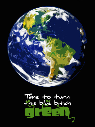 Time to Turn This Blue Bitch Green