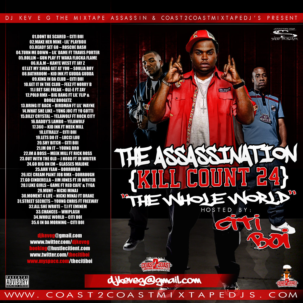 Citi Boi - The Assassination {Kill Count 24} The Whole World Hosted By: Citi Boi [Mixtape]