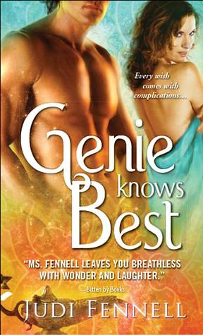May 2011 by Sourceboks   Genie Knows Best (#2) by Judi Fennell