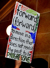 """The Definition of """"FORWARD"""" (ZachAlvarez) Tags: party building wisconsin bill tea union capital protest progress peaceful congress solidarity madison pro madisonwi republican middleclass collective workingclass tommorello bagger bargaining streetdogs scottwalker timmcilrath"""