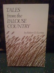 Image for Tales From the Palouse Country by Easton, Robert D.