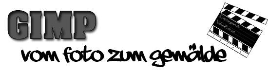 GIMP-Tutorial - Vom Foto zum Gemälde