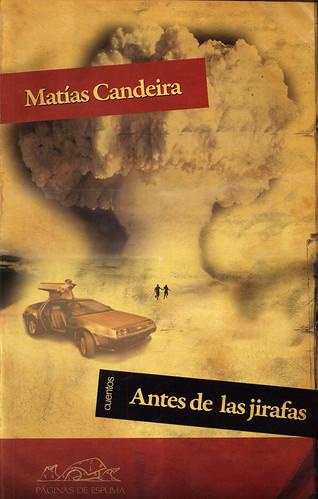 Matías Candeira, Antes de las jirafas