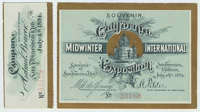 Ticket and stub for San Francisco Day at the Midwinter Fair. July 4, 1894.