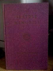 Seattle Memories by Redfield, Edith Sanderson, Redfield, Edith Sanderson