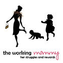 The Working Mommy