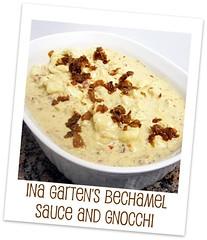 Ina Garten's Bechamel sauce and Gnocchi