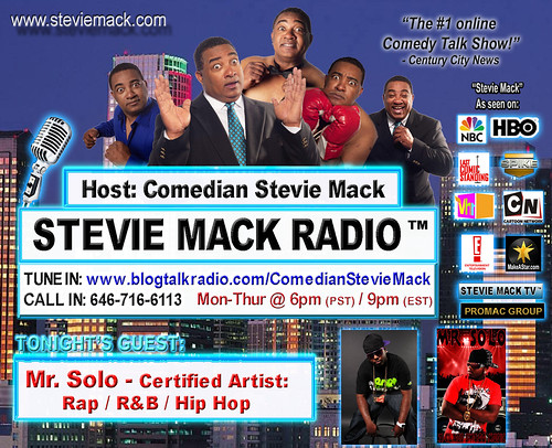 STEVIE MACK RADIO - Solo:  Certified Artist / RNB / RAPPER / HIP HOP by Comedian Stevie Mack