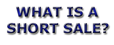 WHAT IS A SHORT SALE? - Short Sale Your Home in Riverside California
