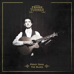 Frank Turner - Peggy Sang The Blues - sleeve
