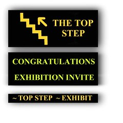 ~ TOP STEP UP ~ EXHIBITION INVITE