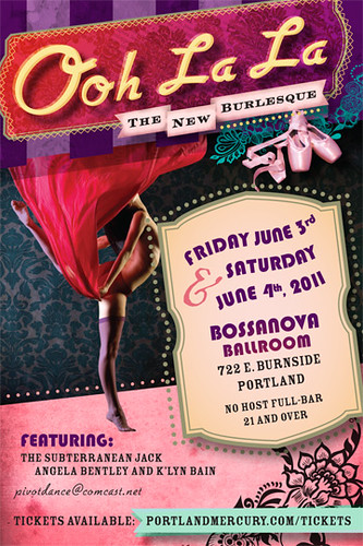 June 3 & 4: Ooh La La - The New Burlesque @ Bossanova Ballroom
