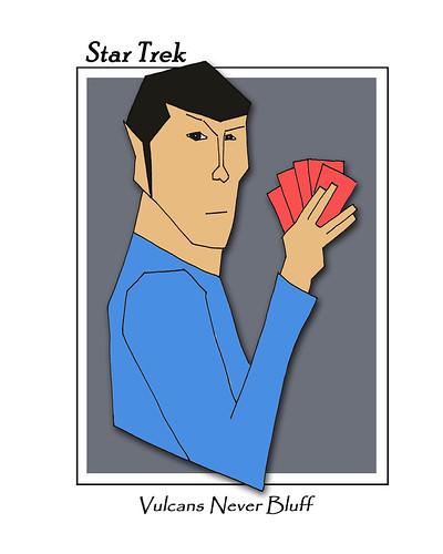 Vulcans Never Bluff