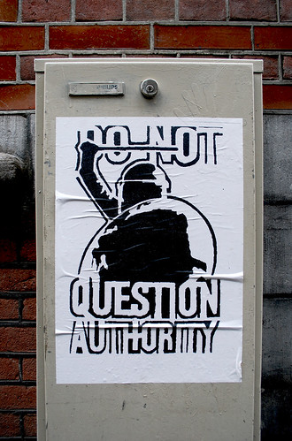 """Do Not Question Authority"""
