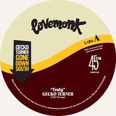 """Gecko Turner - Truly (7"""") LMNKV56"""