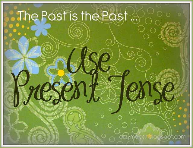 Writing Well by Using Present Tense