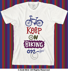 Keep On Riding On t (birdarts) Tags: sports illustration cycling bikes transportation mttam mountainbiking vectors sharetheroad clunker burningrubber fattires mountainbikes printedtshirt bestbike tshirtgraphics ilovebicycles biketshirt saveacar savegastshirt