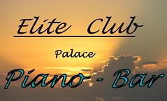 Elite Club Palace - Piano Bar