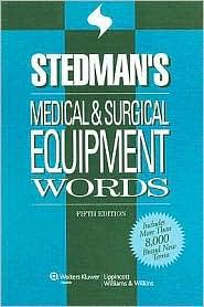 Stedman's medical & surgical equipment words.