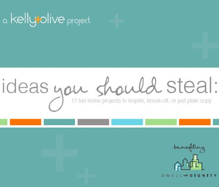 Kelly + Olive: Ideas You Should Steal