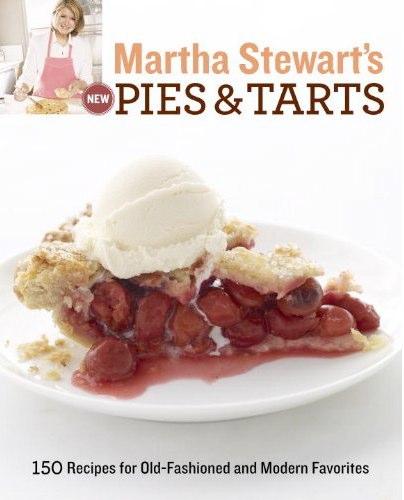"""Martha Stewart """"Pies & Tarts"""""""